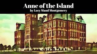 Anne of the Island by Lucy Maud Montgomery (Anne of Green Gables #3)