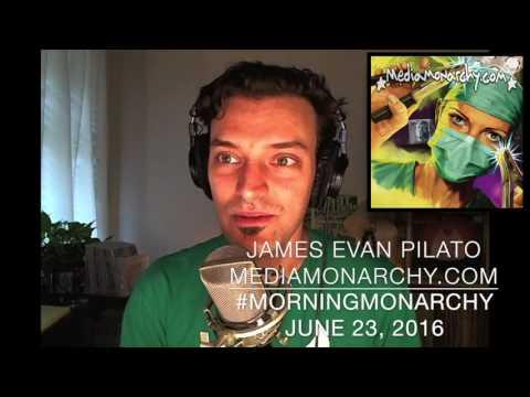 #MorningMonarchy: June 23, 2016 (Excerpt)