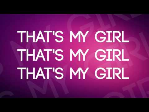 Fifth Harmony : That's My Girl - Lyrics