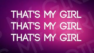 Fifth Harmony That S My Girl Lyrics