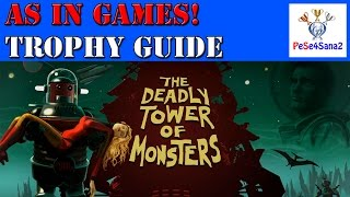 """The Deadly Tower Of Monsters - """"As In Games!"""" Trophy / Achievement Guide"""