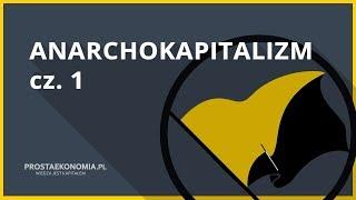 Anarchokapitalizm cz. 1