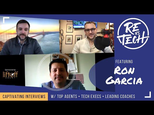 Real Estate Vs Tech with Ron Garcia - Episode 020