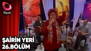 Şairin Yeri | Selda Bağcan & Erdal Mercan | Flash Tv
