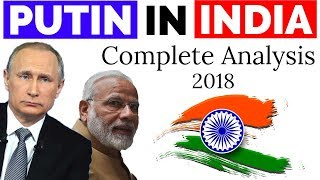 Putin In India Complete Analysis S-400, Space Exploration मोदी-पुतिन शिखरवार्ता Current Affairs 2018
