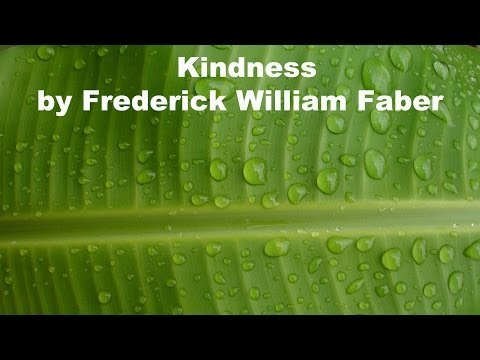 Kindness by Frederick William Faber Part 01