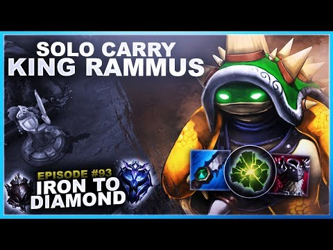SOLO CARRY KING RAMMUS - Iron to Diamond  League of Legends