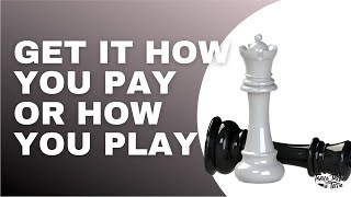 EPISODE 41: Get It How You Pay or How You Play