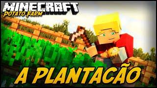 MINECRAFT: POTATO FARM! A PLANTAÇÃO ! #2