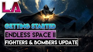 Getting Started in ENDLESS SPACE 2 on Steam -Turn 1 - Target Locked Update 1.0.47 - Endless Space 2
