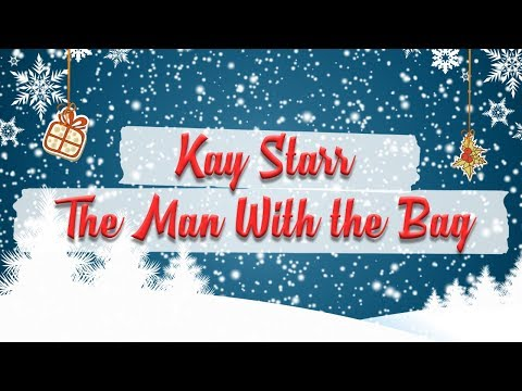 Kay Starr - (Everybody's Waitin' for) The Man With the Bag // Christmas Essentials