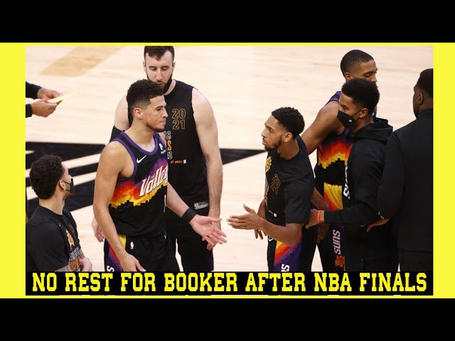 NO REST FOR BOOKER AFTER NBA FINALS  HE STAYS COMMITTED TO PLAY IN THE OLYMPICS