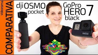 GoPro Hero 7 vs DJI Osmo Pocket -superCOMPARATIVA-