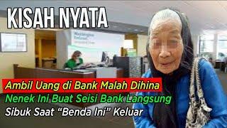 Ambil Uang di Bank Malah Dihina, Nenek Ini Buat Seisi Bank Langsung Sibuk Saat Benda Ini Keluar