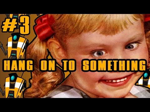 HANG ON TO SOMETHING! | Tales from the Borderlands part 3