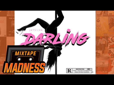 Jay Silva - Darling (MM Exclusive)   @MixtapeMadness