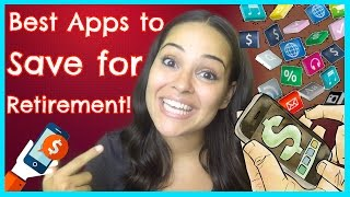 Best Apps to Save for Retirement! (& Why I love ROTH IRA