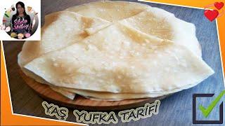 Özel Yufkacılardan Alınan Yaş Yufka Tarifi Nasıl yapılır Sibelin mutfağı ile yemek tarifleri