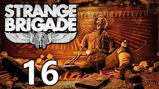 Strange Brigade - Кооператив - Прохождение на русском - Загробная жизнь [#16] Финал | PC