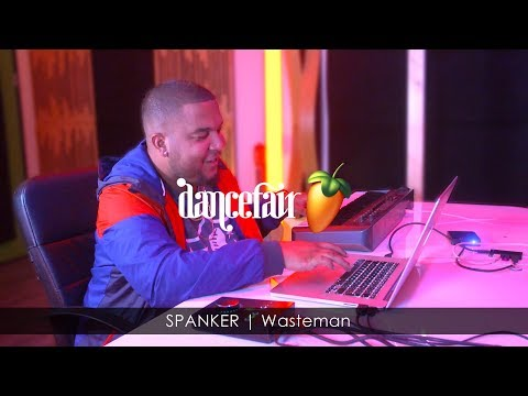 SPANKER Wasteman | Dancefair FL Studio Sessions
