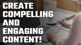 📝 Create Compelling and Engaging Content!