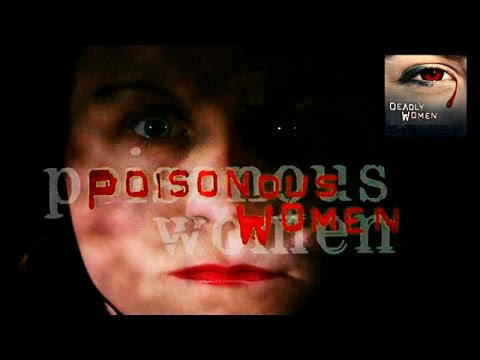 POISONOUS WOMEN | Nannie Doss | Mary Anne Cotton | Kristen G