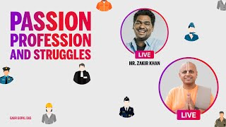 Passion, Profession and struggles: Instagram Live with Zakir Khan | Gaur Gopal Das