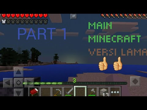 main-minecraft-versi-lama:-minecraft-#part1
