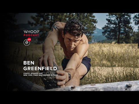 Fitness Expert Ben Greenfield Talks Biohacking the Human Body | WHOOP Podcast