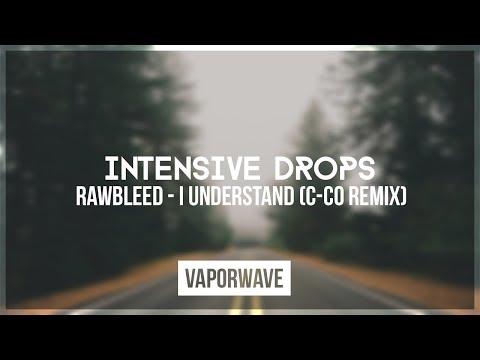 Rawbleed - I Understand (C-CO Remix)