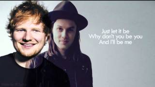 [LYRICS] Ed Sheeran & James Bay -  Let It Go LIVE