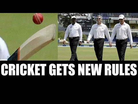 Cricket gets new rules, batting gets harder | Oneindia News