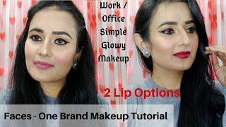 Faces Canada-One Brand MakeupTutorial | Work/Office Daily Glowy Makeup Look | SWATI BHAMBRA