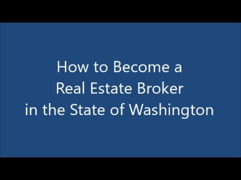 How to become a real estate broker in the State of Washington