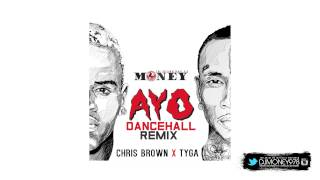 Chris Brown & Tyga - Ayo DJ Money