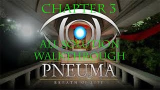 Pneuma: Breath of Life | Chapter 3 Walkthrough | All Solution Guide