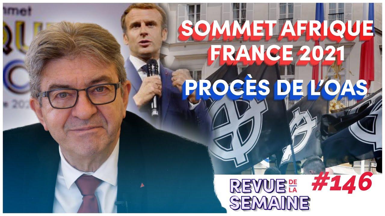 #RDLS146 - OAS : l'extrême droite condamnée / Sommet Afrique-France