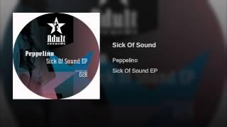 Sick Of Sound