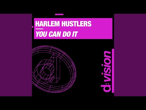 You Can Do it (Harlem Hustlers Radio Edit)