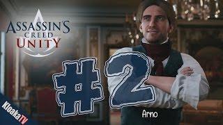 Assassins Creed Unity - Part 2 - Arno [1080p & 60FPS]