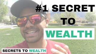 The #1 Secret to Success [Secrets To Wealth]