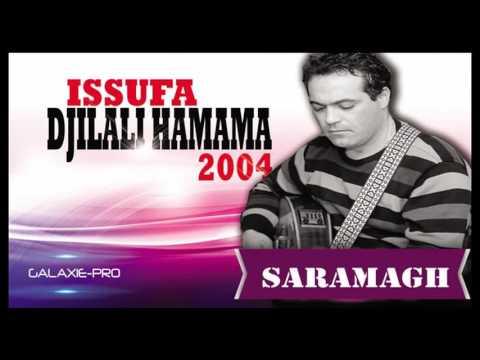 DJILALI HAMAMA ALBUM ISSUFA SARAMAGH Official Audio