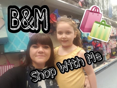 B&M - Shop With Me