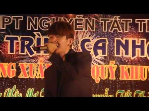 [Trường THPT Nguyễn Tất Thành - 30/01/2016] Chỉ Anh Hiểu Em - Kelvin Khánh