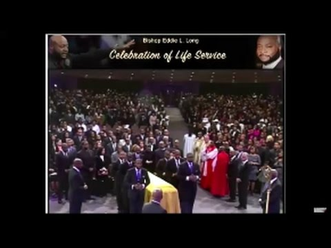 Bishop Eddie Long's Celebration Of Life Service 2017!