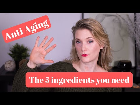 which-ingredients-work-for-anti-aging- -doctor-anne