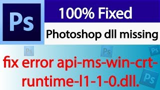 Step by step tutorial to Fix photoshop error api-ms-win-crt-runtime | Easy Guide