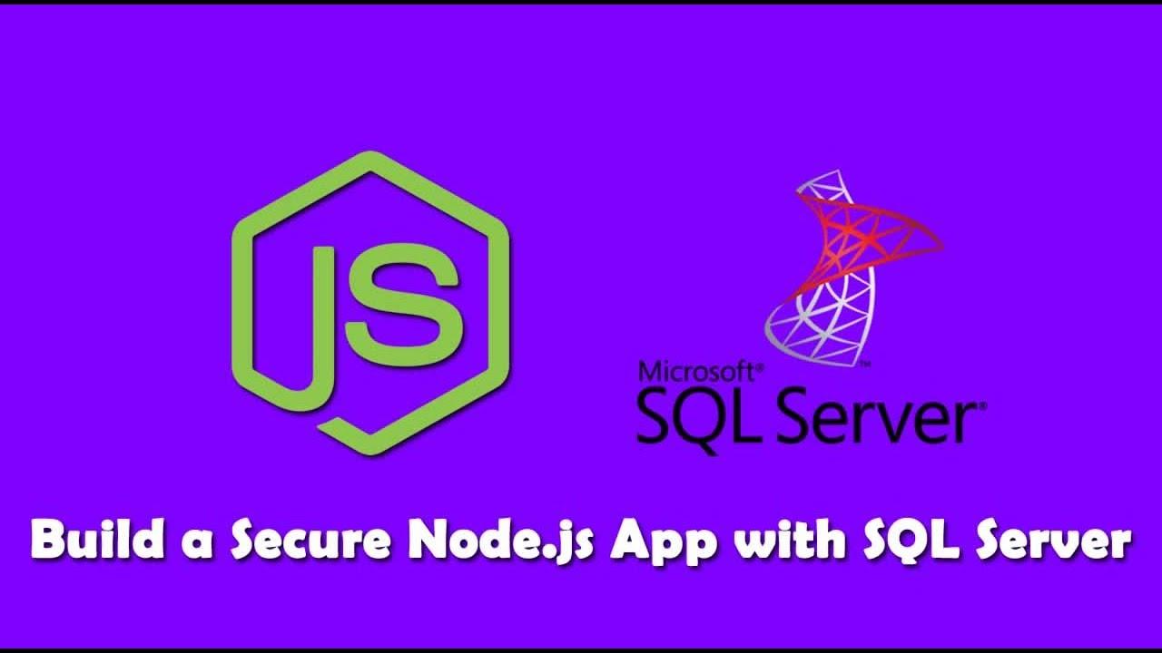 Build a Secure Node.js App with SQL Server Step-by-Step