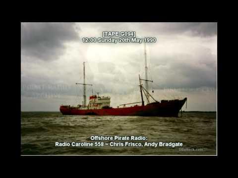 [G094-EDIT] Caroline 558 ~ 20/05/1990 ~ Offshore Pirate Radio