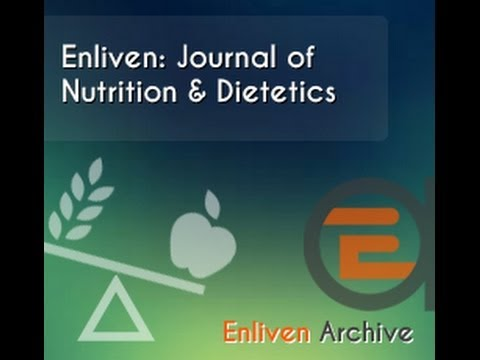 Enliven: Journal of Nutrition & Dietetics